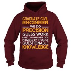 Awesome Tee For Graduate Civil Engineer T-Shirts, Hoodies. BUY IT NOW ==►…