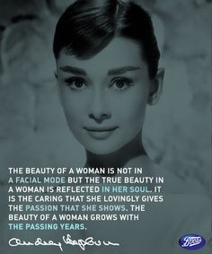 One of our favorite beauty icons, Audrey Hepburn, on beauty of women.