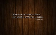 Mistakes on the way to success