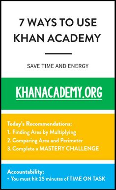 Save time and energy by using Khan Academy to simplify your day - 7 ways to implement Khan Academy as a resource for students and math teachers.   maneuveringthemiddle.com