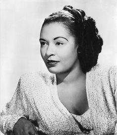 Lady Day, The Great Billie Holiday!