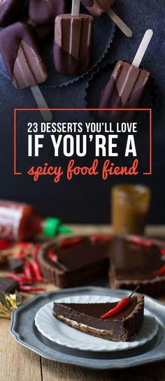 23 Desserts You'll Love If You're A Spicy Food Fiend
