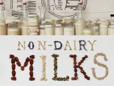 How to Make Non-Dairy Milks.