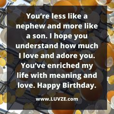 Happy Birthday Nephew: 120 Birthday Wishes and Messages happy birthday nephew<br> Are you wondering how to say Happy Birthday Nephew in the cutest way? Here are 120 sweet and thoughtful wishes for your nephew. Birthday Greetings For Nephew, Happy Birthday Nephew Quotes, Cute Birthday Quotes, Boyfriend Birthday Quotes, Happy Birthday Best Friend, Birthday Wishes For Myself, Birthday Ideas, 50 Birthday, Brother Birthday