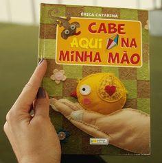 """Quer comprar meu livro infantil:  """"CABE AQUI NA MINHA MÃO""""?"""