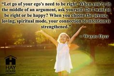 Dr. Wayne Dyer Ego Quotes | Wayne Dyer – Power of Intention