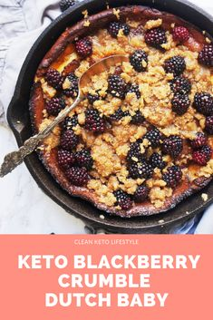 The perfect weekend breakfast and brunch option this Keto Blackberry Crumble Dutch Baby is sweet custardy and absolutely delicious! Keto Diet Breakfast, Breakfast Recipes, Dessert Recipes, Dessert Ideas, Breakfast Ideas, Keto Friendly Desserts, Low Carb Desserts, Blackberry Crumble, Blackberry Recipes