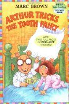 Arthur Tricks the Tooth Fairy, by Marc Brown, Children's Storybook - Great for our Dental Health theme! Pre-K Complete Preschool Curriculum teachers read stories daily during Circle Time and provide children books at the Reading Learning Center. Pinned by Pre-K Complete - follow us on our blog, FB, Twitter, & Google Plus!