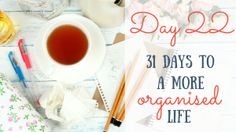31 days to a more organised life challenge Archives - An Organised Life