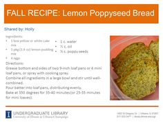 Lemon Poppyseed Bread recipe from Holly. Cookbook recommendation: The Starving Students Cookbook by Dede Napoli (http://ow.ly/pTgls)