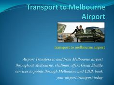 transport to melbourne airport Airport Shuttle, Transportation Services, Taxi, Melbourne, Books, Libros, Book, Book Illustrations, Libri
