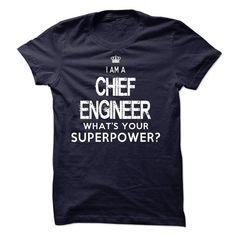 I am a Chief Engineer T Shirts, Hoodies. Check price ==►…