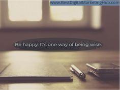Email Marketing, Content Marketing, Digital Marketing, Web Design, Social Media, Happy, Quotes, Inspiration, Quotations