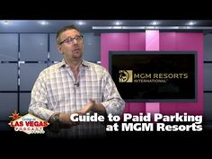 Guide to Paid Parking at MGM Resorts – LiLV #265 – (Las) Vegas Video Network (2.0)