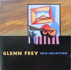 """GLENN FREY ~ 1995 """"Solo Collection"""" commercial stock compilation CD release (MCA SD 11227) in LIKE-NEW CONDITION (looks like new...plays like new).  Contains his solo hits from 1982-92.  ($24.99)  Amazon.com"""