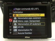 Comment utiliser la touche AE-L / AF-L ? http://www.nikonpassion.com/comment-utiliser-touche-ae-l-af-l/