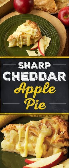 Apple Pie with Melted Sharp Cheddar Cheese makes a savory upgrade to a ...
