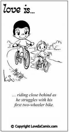 Love Is. riding close behind ashe struggles with hisfirst two-wheeler bike. Love Is Cartoon, Love Is Comic, What Is Love, I Love You, My Love, Kim Pregnant, Einstein, Love Days, Cute Wedding Ideas