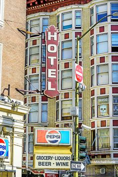 Vintage Hotel Sign And Old building In The Tenderloin District, San Francisco By Mitchell Funk