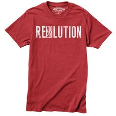 Revolution + Resolution = Revosolution. Printed on 100% cotton Slim fitted. Made in the USA