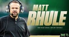 Matt Rhule is Baylor
