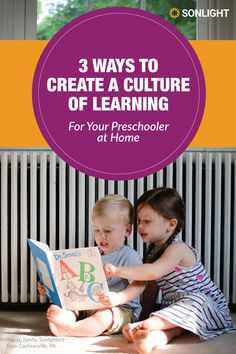 When your home is full of delightful opportunities to read, explore, and create, preschoolers naturally develop a love of learning.