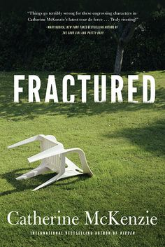 Fractured by Catherine McKenzie | 25 Fall Books Goodreads Users Are Most Excited About