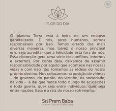 Sri Prem Baba, Quotes, Frases, Spiritism, Happiness, Spirituality, Thoughts, Buddhism, Life