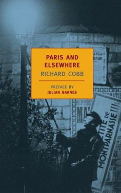 Paris and Elsewhere: Selected Writings