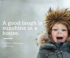 """A good laugh is sunshine in a house. Awesome Quotes, Best Quotes, William Makepeace Thackeray, Mind Thoughts, Cube, Laughter, Sunshine, Health, Inspiration"