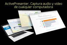 Activepresenter. Captura audio y video de cualquier computadora #presentaciones