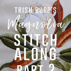 Cecelia Rose Stitch Along: Part Final - Stitch Floral Cecelia Rose Stitch Along: Part Final - Stitch Floral Embroidery Tools, Hand Embroidery Art, Creative Embroidery, Embroidery Patterns Free, Embroidery Stitches, Quilt Patterns, Stitch Patterns, Knitting Patterns, Crochet Ripple
