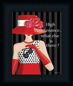 High Maintenance What Else Is There Sign Fashion Framed Art Print Wall Décor | eBay