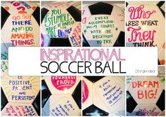 Make an Inspirational #Soccer Ball for a child (or anyone) who loves to get inspired and motivated! | I can finally do something with all those awesome #quotes and sayings I've been pinning | by zenshmen! #diy #GiftIdea
