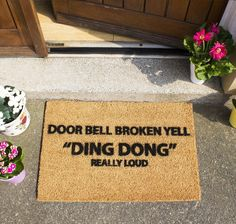 Do you know someone stupid enough to fall for this joke doormat? Door Bell Broken Yell Funny Coir Doormat