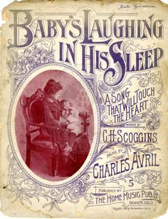 Baby's laughing in his sleep, 1900 ~ Sheet Music by The Home Music Pub Co. Denver, Co