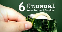 6 Unusual Ways To Use A Condom That Don't Involve Man Parts