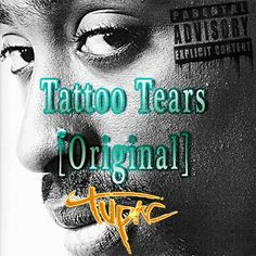 2Pac - Tattoo Tears [Original] by 2Pac & Biggie | Free Listening on SoundCloud