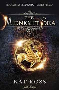 Books Like The Night Circus   DIY Ideas   Pinterest   Night circus      DunwichEdizioni  katrossauthor The Midnight Sea  recensione Sognando tra  le Righe  THE MIDNIGHT