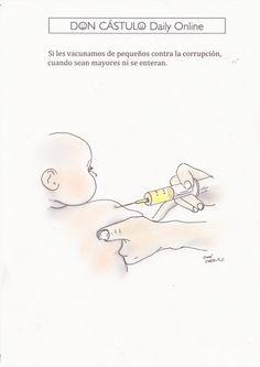 Don Cástulo: Vacuna preventiva