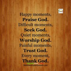 Best English Quotes & Sayings Quiet Moments, Happy Moments, Best English Quotes, Qoutes About Love, Lord Is My Shepherd, Worship God, Seeking God, Praise God, Thank God