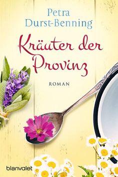 Petra Durst-Benning - FAN-Forum-Petras Bücher-Kräuter der Provinz