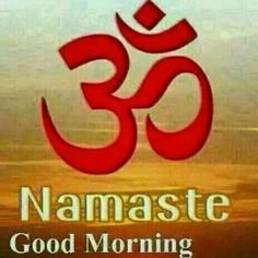 Namaskar Namaste Ji Good Morning Images Wallpapers for free download