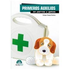 Primeros auxilios en perros y gatos / Enrique Ynaraja Ramírez.. Servet, imp. 2012