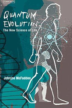 Quantum Evolution: Life in the Multiverse by [McFadden, Johnjoe]