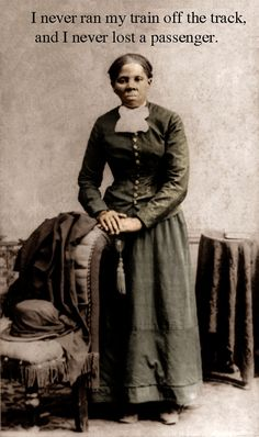 harriet tubman philosophy in life Harriet tubman's life was rooted in an intensely deep spiritual faith and a life long humanitarian passion for family and community, for whom she risked her very own life, demonstrating an unyielding, and seemingly fearless, resolve to secure liberty, equality, justice, and self-determination throughout her long and productive life.