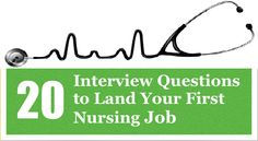 20 Interview Questions for Your First Nursing Job | Start News