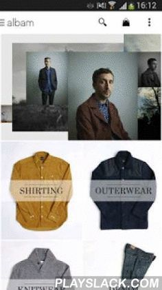 Albam Clothing  Android App - playslack.com , The app gives direct access to the full range of wardrobe essentials and offers exclusive, early access to sale periods and app only discounts. Albam is where good ideas and great fabrics combine to make more than just clothes - each item is designed in England and crafted by skilled artisans. Our clothes will fit into your wardrobe without having to give it a complete overhaul and provide the basis for stylish staples that you will wonder how…