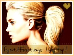 Light up your pony tail - Here are types of pony tails you should try !