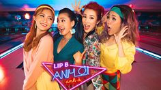 """Lip B Go Retro To Holla At Some Boys In """"Anh Ơi Anh À"""""""